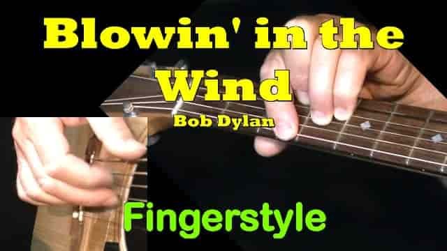 Blowin' in the Wind - Bob Dylan | Fingerstyle Guitar Tab