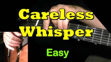 CARELESS WHISPER - easy guitar tab