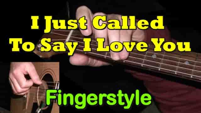 I JUST CALLED TO SAY I LOVE YOU - fingerstyle guitar tab