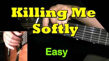 Killing Me Softly - Easy Guitar Tab