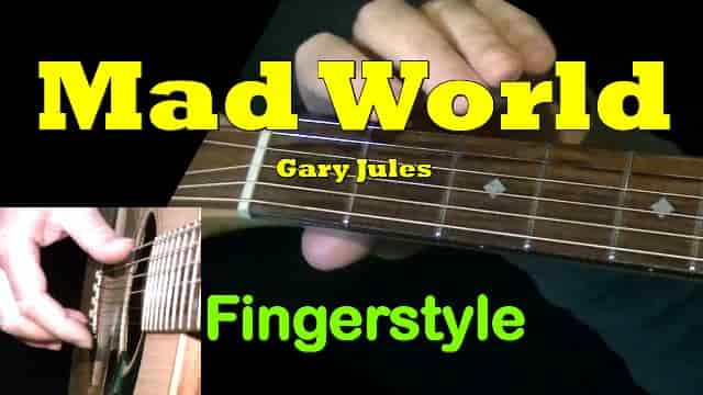 Mad World - Gary Jules | Fingerstyle Guitar Tab