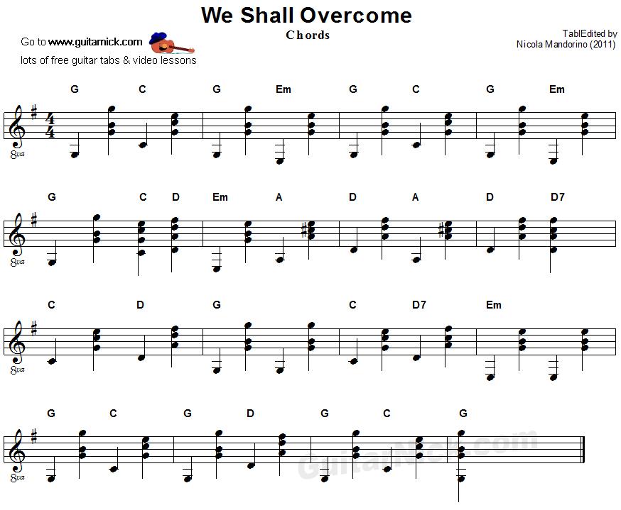 WE SHALL OVERCOME Guitar Chords: GuitarNick.com