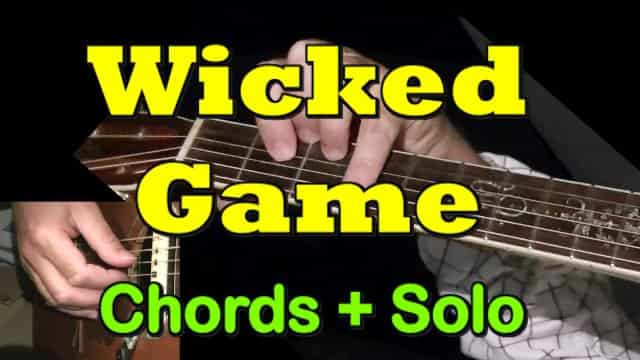 Wicked Game - Easy Guitar Tab