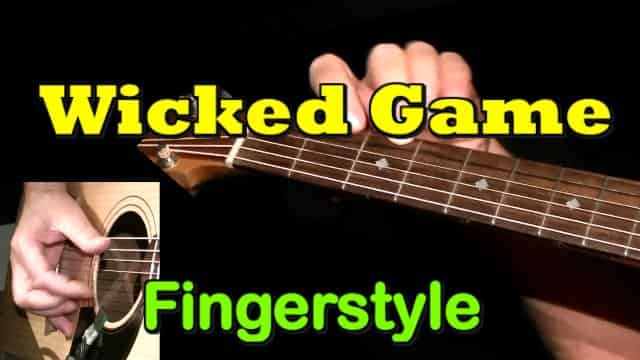 WICKED GAME - fingerstyle guitar tab