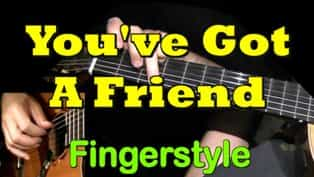 You've Got a Friend - fingerstyle Guitar Tab